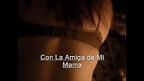 El Amor con la Amiga de mi mama Thumbnail