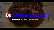 12046 Buddha Bang introducing the BIG BOOTY Originally Diamond preview