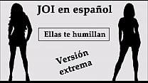 JOI EXTREMO en español. Ellas te humillan en el bosque.