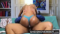 14187 Pornstar Msnovember Riding Her Slim Hips With Big Ass Ebony Hardcore Fuck HD Sheisnovember preview