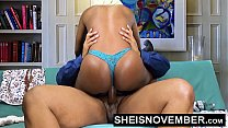 5454 Pornstar Msnovember Riding Her Slim Hips With Big Ass Ebony Hardcore Fuck HD Sheisnovember preview