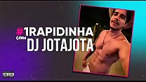 #1RAPIDINHA Com DJ JotaJota