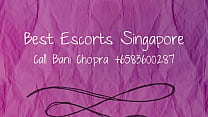 Indian Escorts Singapore Call Bani Chopra  6583517250