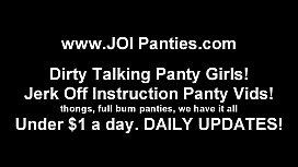 Do you like the new panties I am wearing JOI