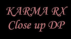 NERD Karma Rx Close-up DP--DOUBLE PENETRATION --ANAL