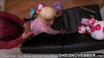 Dogs penis Doggystyle with my thumb in your asshole, i will hurt you if you tell your mother i fucked your little ass, blackstepdaughter msnovember pounded by blackstepdad bbc point of view on furniture in pjs killing her ebonypussy on sheisnovember