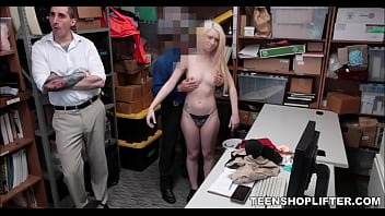 Young Blonde Teen Shoplifter Sex With Guard While Her Dad Is In The Room