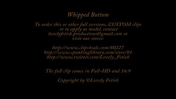 Clip 6Lil Whipped Bottom - Full Version Sale: $5