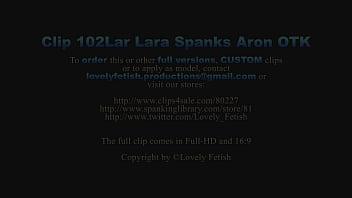 Clip 102Lar Lara Spanks Aron OTK - MIX - Full Version Sale: $10 thumbnail