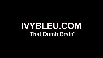 That Dumb Brain