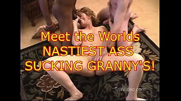 Gang bang xxx trailer Worlds nastiest ass sucking grannys