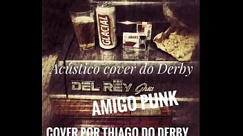 Free sex sites derby Acústico cover do thiago derby amigo punk