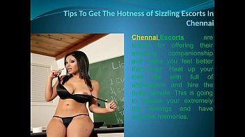 Tips To Get The Hotness of Sizzling Escorts In Chennai