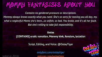 Mommy Fantasises about you   Erotic Audio Narration by Oolay-Tiger 8 min