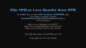 Clip 102Lar Lara Spanks Aron OTK - DS - Full Version Sale: $7 thumbnail