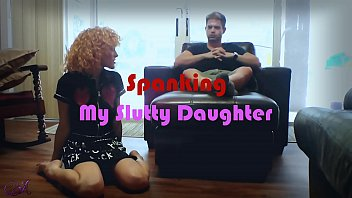 Daddy spanks a boy Spanking my slutty daughter: a sneak peek
