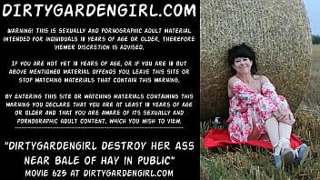 Dirtygardengirl destroy her ass near bale of hay in public