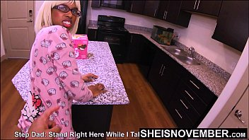 4k Msnovember Shocked Her Step Father Wants To Fuck Her Shy BlackPussy In The Kitchen On Sheisnovember