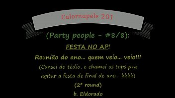 Calornapele 201 - Party people (Festa no AP) - #8/8
