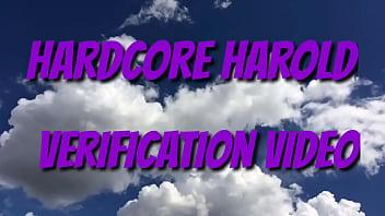 Hard-core Harold verification video