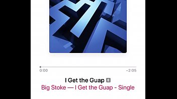 Big stoke - i get the guap