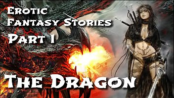 Erotic Fantasy Stories 1: The Dragon