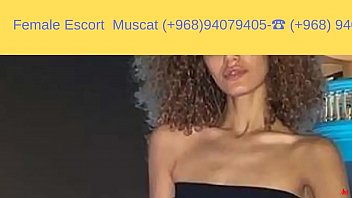 Call girl in Muscat 0968-94079405