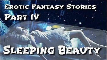 Sex space episodes Erotic fantasy stories 4: sleeping beauty