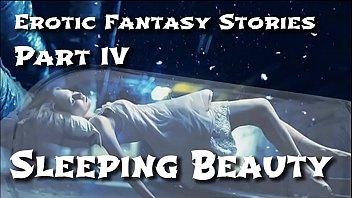 Sex stories loving you Erotic fantasy stories 4: sleeping beauty