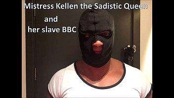 Mistress Kellen the sadistic queen and  her slave BBC
