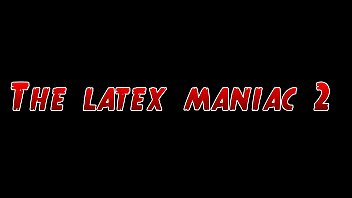 Crime Fetish Fantasies - The Latex Maniac 2