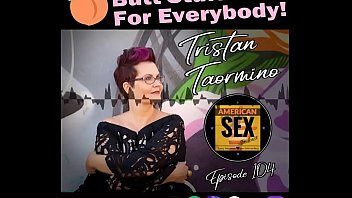 More pleasurable masturbation experience Anal sex for every body - american sex podcast