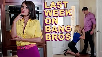 Milf bang you porn Last week on bangbros.com : 08/10/2019 - 08/16/2019