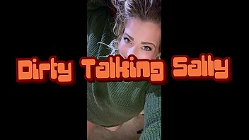 Dirty Talking Sally