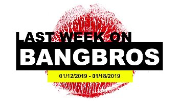 What is average times for weekly sex Last week on bangbros.com: 01/12/2019 - 01/18/2019