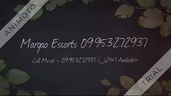 Margao beach Escorts 09953272937 Indian Escorts in Goa.
