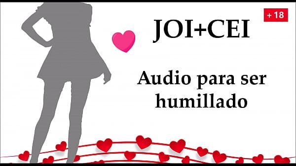 JOI CEI en español. Humillación total nivel 100.