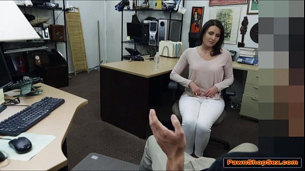 Brunette MILF blows Pawnshop owner
