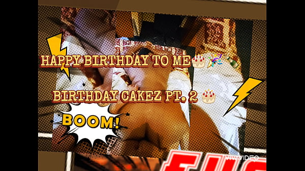 (PREVIEW) BIRTHDAY CAKEZ PT. 2. (52'' inches of Ass)
