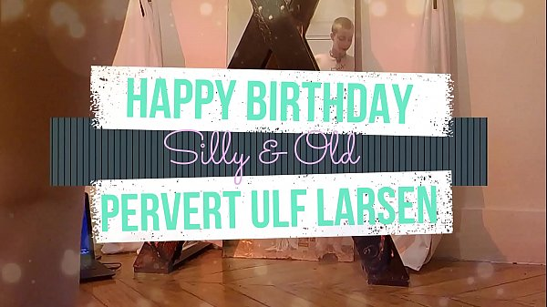 Ulf Larsen 64 years old - tribute from teen!