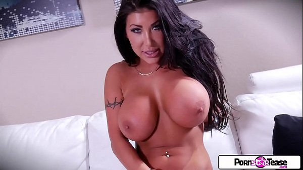 Pornstar Tease - August Taylor show you her big boobs and big booty