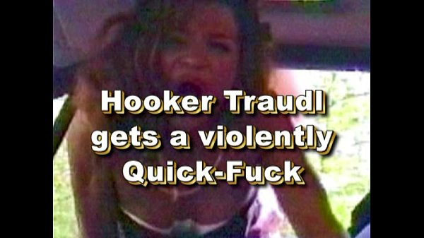 Hooker Traudl gets a quick-fuck