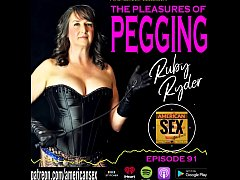 Pegging (Strap-on Anal) - American Sex Podcast