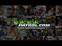 Tuk Tuk Patrol - Young Thai MILF gets creampied...