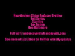Heartbroken Sister Seduces Brother Series
