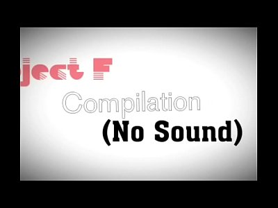Project F Compilation (NO SOUND)