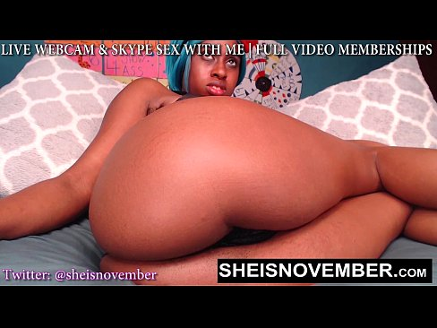 Big Thunder Thighs Having Black Hot Babe Msnovember Flashing Pink Pussy On Webcam And Tight Booty Hole Butt Plug Anal Play HD Sheisnovember