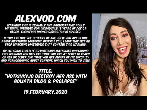 Hotkinkyjo destroy her ass with Goliath dildo & prolapse
