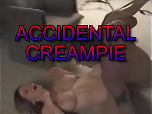 Milf creampie accident videos